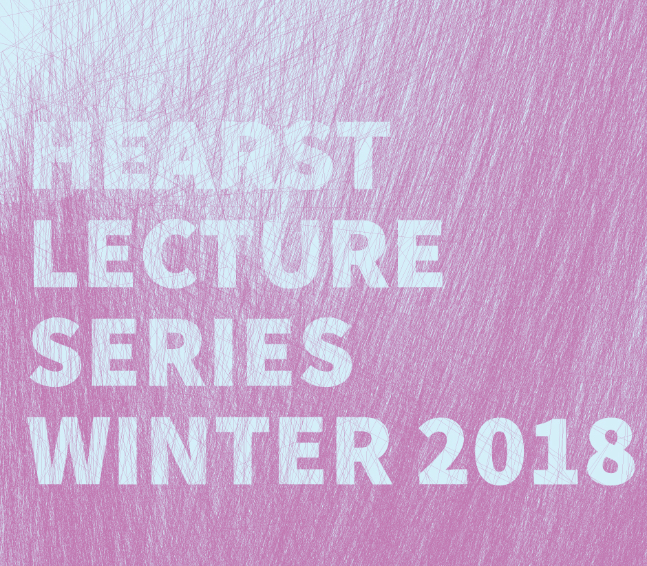 Hearst Lecture Series, Winter 2018