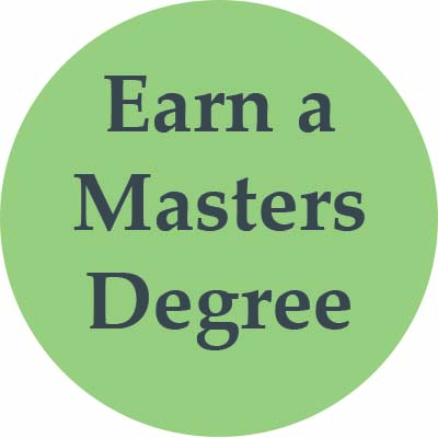 Earn a Masters Degree