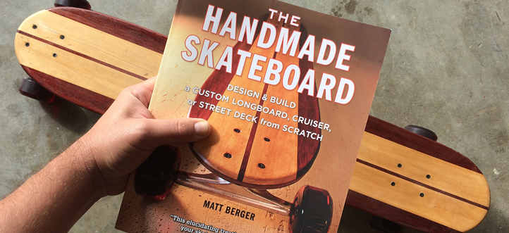 Matt Berger - The Handmade Skateboard