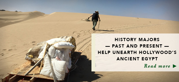 History majors - past and present - help unearth Hollywood's Ancient Egypt