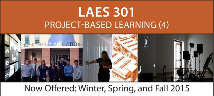 LAES 301 Project Based Learning now offered Winter, Spring and Fall 2015