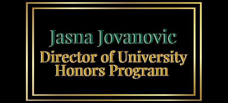 Jasna Jovanovic, Director of University Honors Program