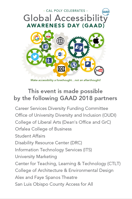 "GAAD logo featuring interlocking gears with logos for tech companies such as Google and symbols for the 4 main disability categories, along with the words ""Cal Poly Celebrates Global Accessibility Awareness Day"" and the motto ""Make accessibility a forethought, not an afterthought."" Below the logo is a list of the GAAD 2018 sponsors, also listed in the body text."