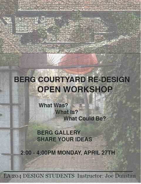 Berg Courtyard Re-Design Open Workshop