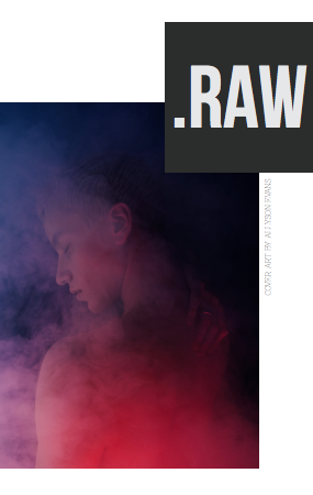 RAW Volume 1 Issue 1