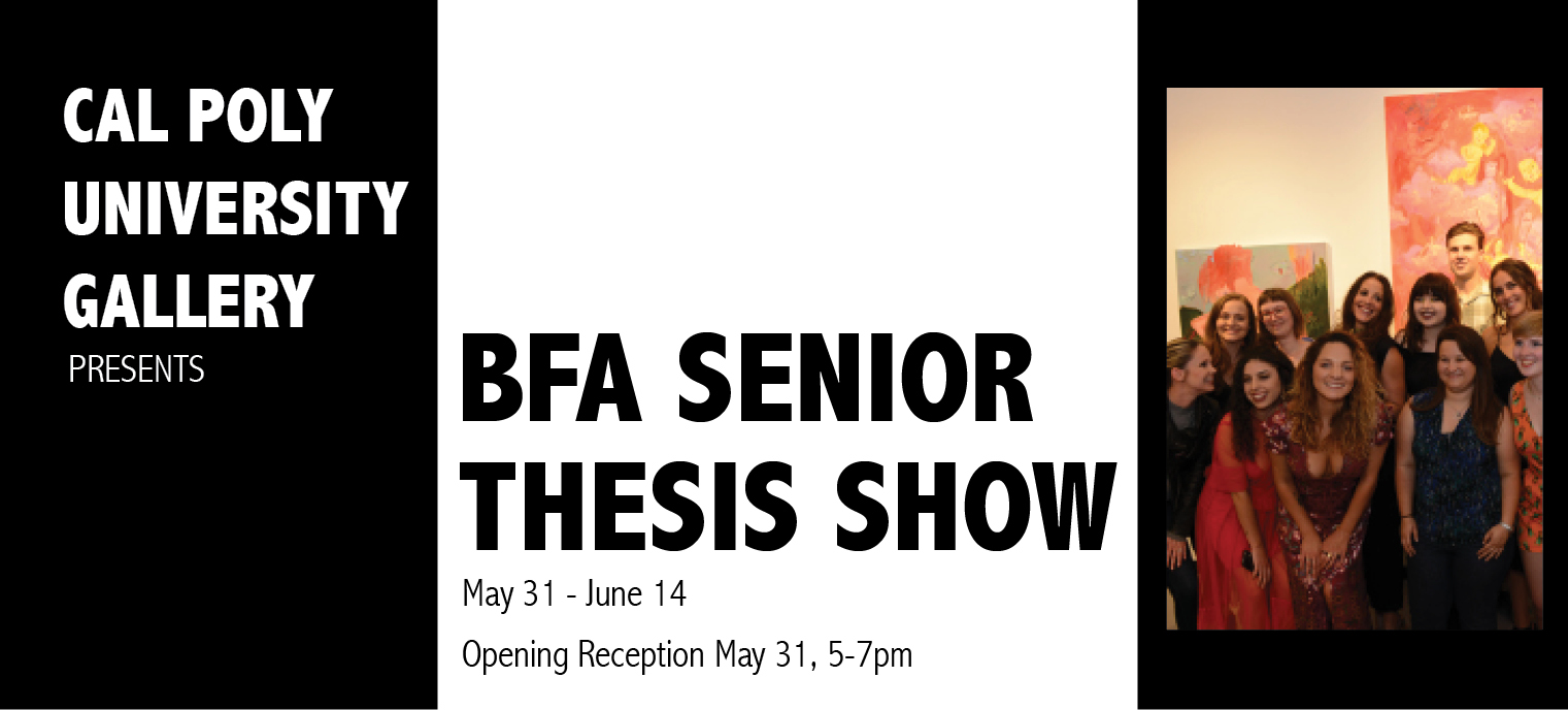 BFA Senior Thesis Show