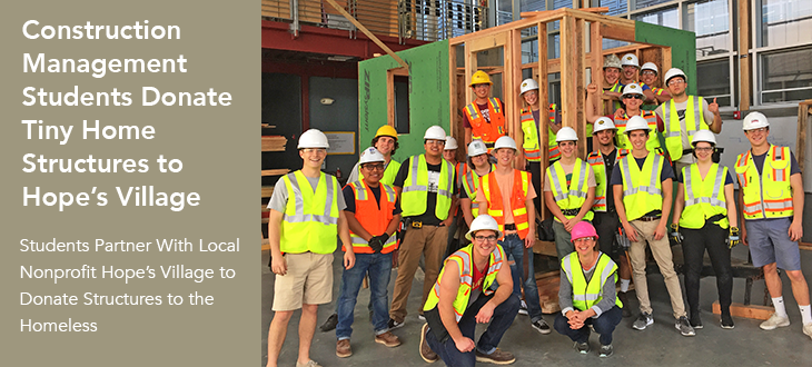 Cal Poly Construction Management Students Donate Tiny Home Structures to Hope's Village
