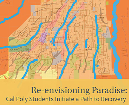 Illustration with a map of Paradise, California, and text reading Re-envisioning Paradise