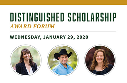 Text reading Distinguished Scholarship Award Forum on Wednesday, January 29, 2020, with photos of the three award winners.