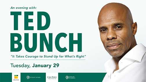 "Graphic for An evening with Ted Bunch including Bunch's photo and the title of his talk, ""It Takes Courage to Stand Up for What's Right"" on Tuesday, Jan. 29"