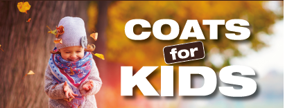 Image of a child in a coat, scarf and beanie with text reading Coats for Kids