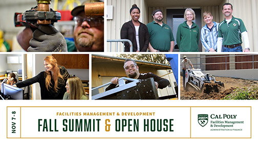 Photos of various Cal Poly employees from Facilities Management and Development with text reading Fall Summit and Open House