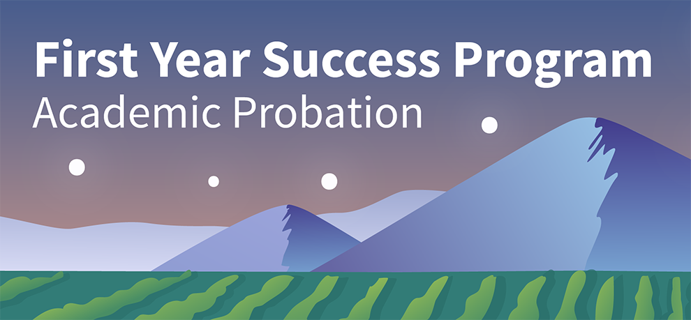 First Year Success Program Academic Probation