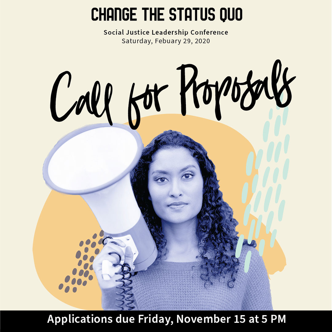 Graphic for Change the Status Quo event and call for proposals.