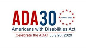 Logo for ADA30 Americans with Disabilities Act (1990-2020) – Celebrate the ADA! – July 26, 2020.