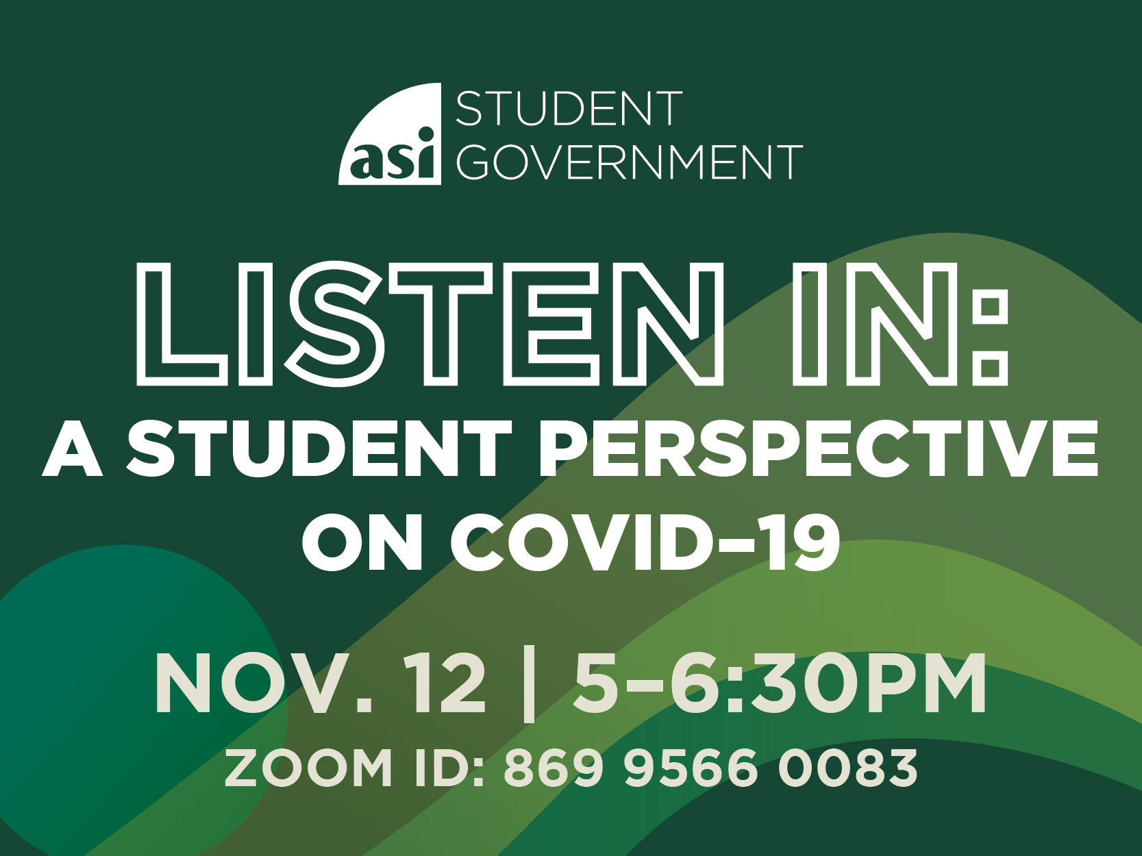 ASI Student Government Listen in A student Perspective on COVID-19