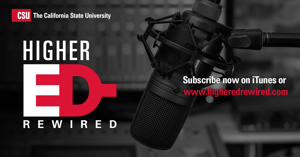 Graphic for CSU Higher Ed ReWired Podcast