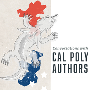 Illustration of a lizard with text reading Conversations with Cal Poly Authors