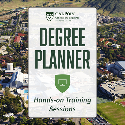 Photo of Cal Poly campus in the background with text reading Degree Planner