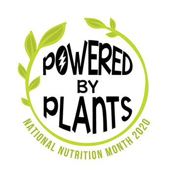 Logo reading Powered by Plants, National Nutrition Month 2020