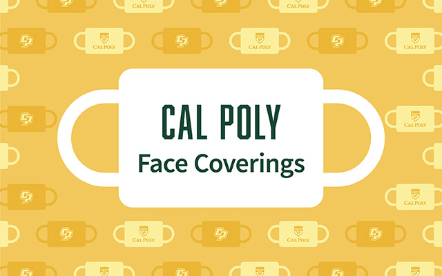 Graphic reading Cal Poly Face Coverings