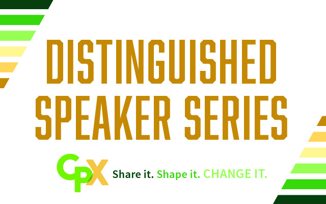 Text reading Distinguished Speaker Series with CPX logo