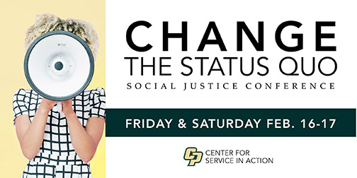 Change the Status Quo logo for the social justice conference on Feb. 16-17, 2018.