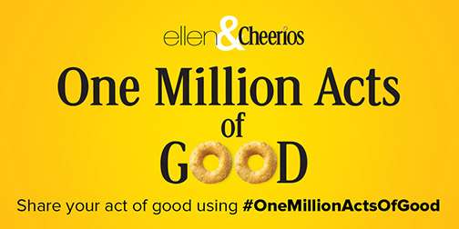 ellen and cheerios logo showing text One Million Acts of Good