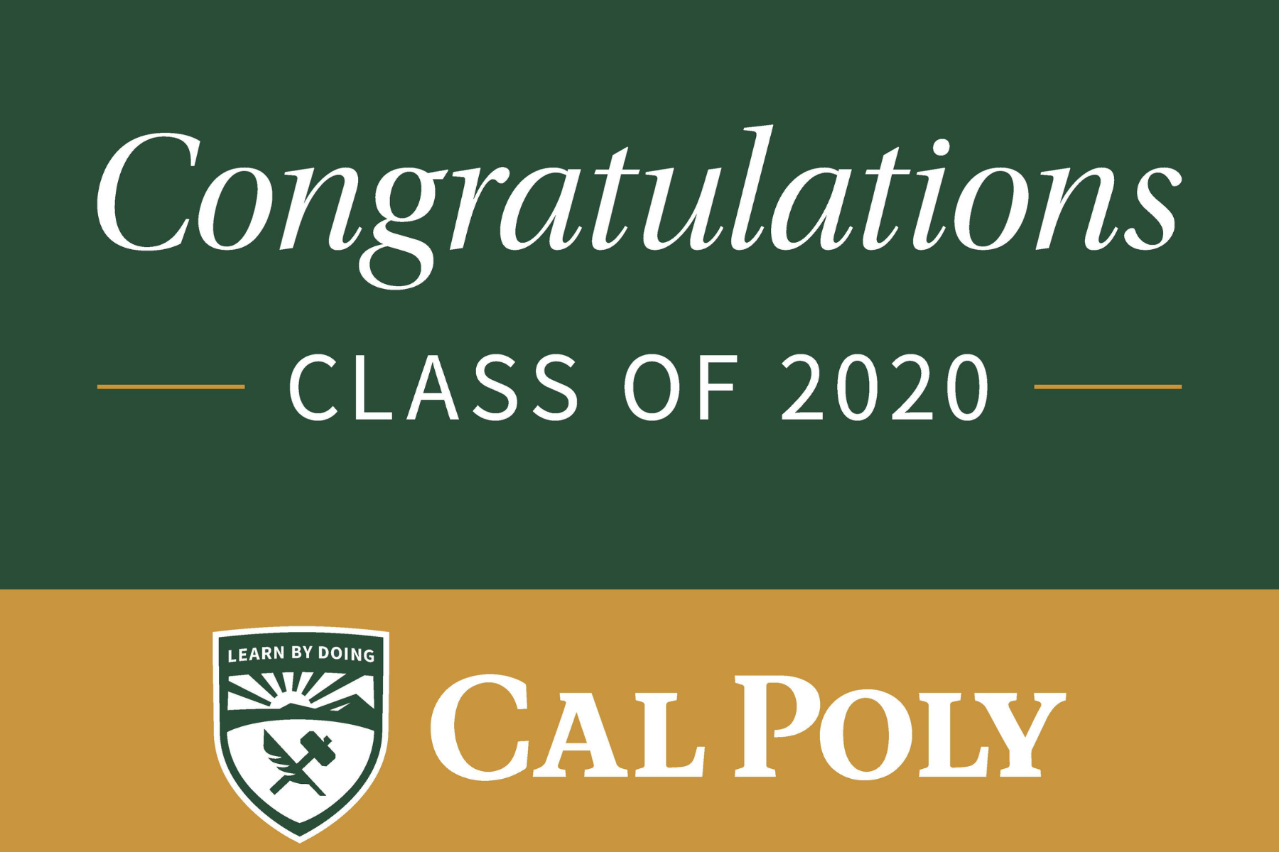 Congratulations Class of 2020 white text on green and gold background with Cal Poly logo