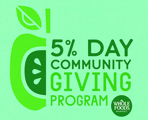5% Day of Community Giving by Whole Foods Market graphic