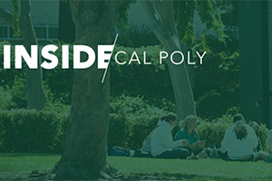 Inside Cal Poly