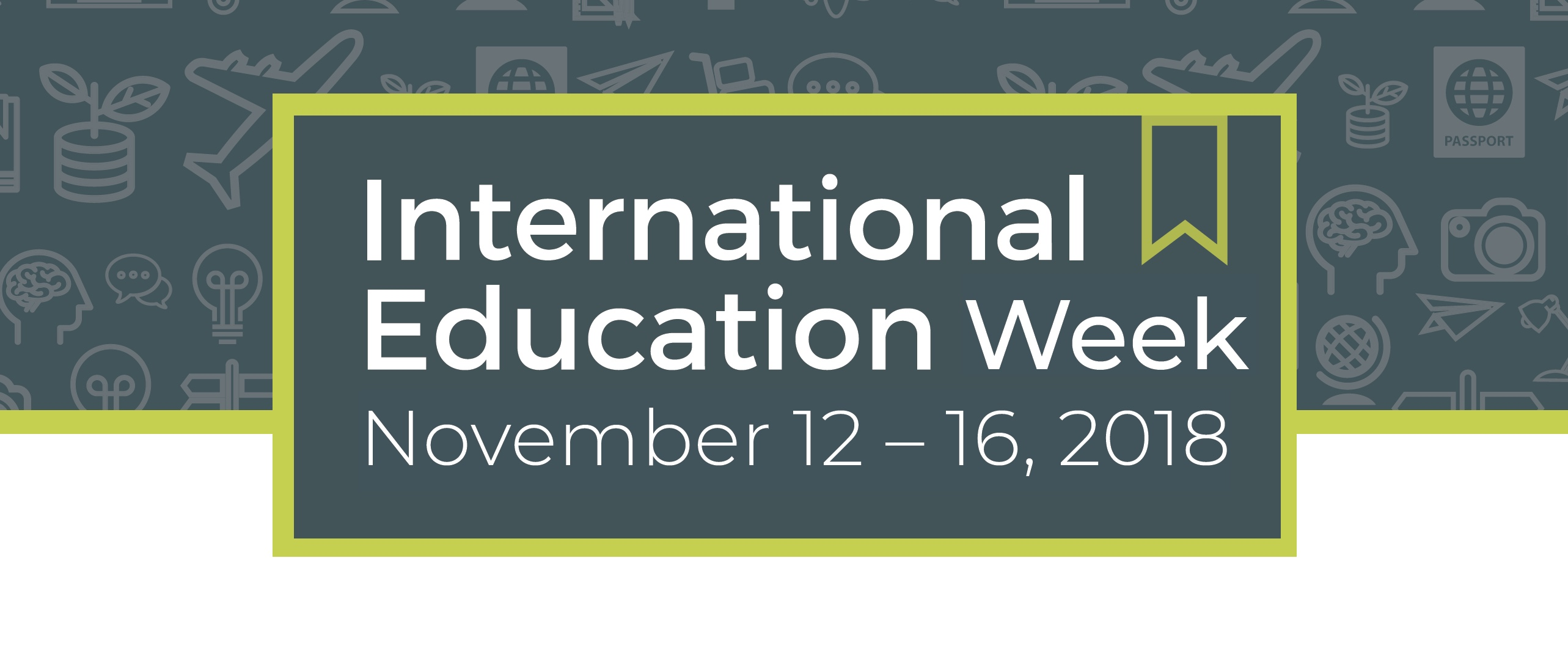 Graphic for International Education Week November 12-16, 2018