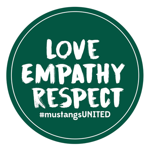 Dark green circle with the words LOVE EMPATHY RESPECT #mustangsUNITED