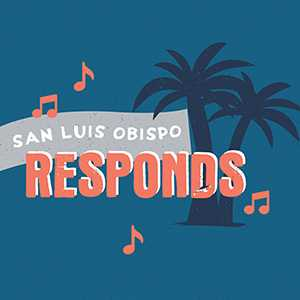 "Graphic with text reading ""San Luis Obispo Responds"""