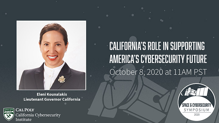 Lt. Gov. Eleni Kounalakis with text reading California's Role in Supporting America's Cybersecurity Future October 8, 2020, at 11 a.m. PST