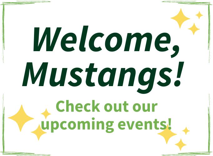 Welcome Mustangs