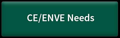 CE/ENVE Needs button