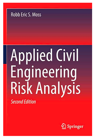 Applied Civil Engineering Risk Analysis, 2nd Ed.