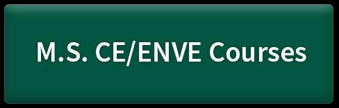 M.S. CE/ENVE Courses