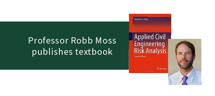Professor Robb Moss's 2nd edition of Applied Civil Engineering Risk Analysis was published July 2019