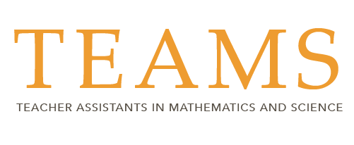 TEAMS Logo Teacher assistants in mathematics and science
