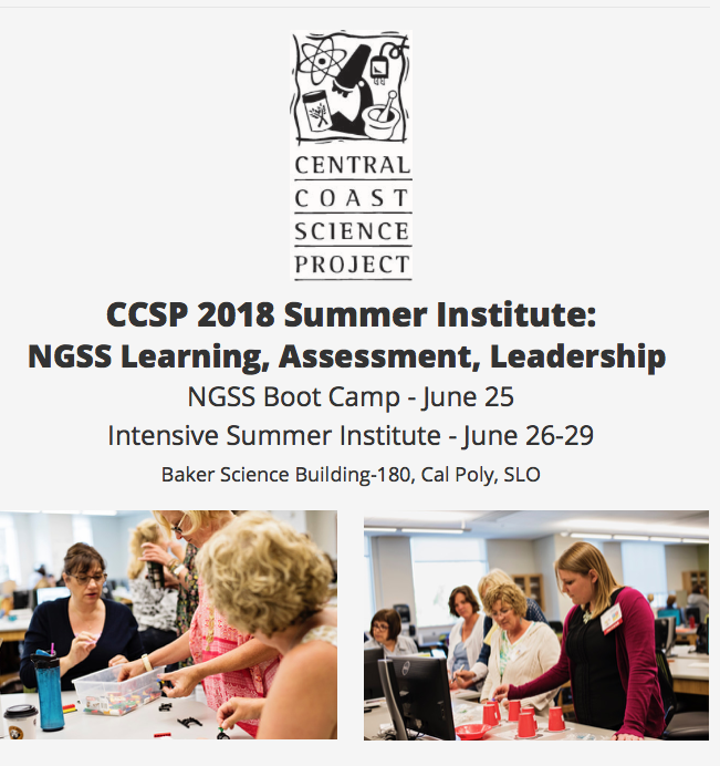 NGSS Learning, Assessment, Leadership. NGSS Boot Camp - June 25 Intensive summer institute - june 26-29. baker science building-180, Cal Poly, SLO. Images of CCSP camp.