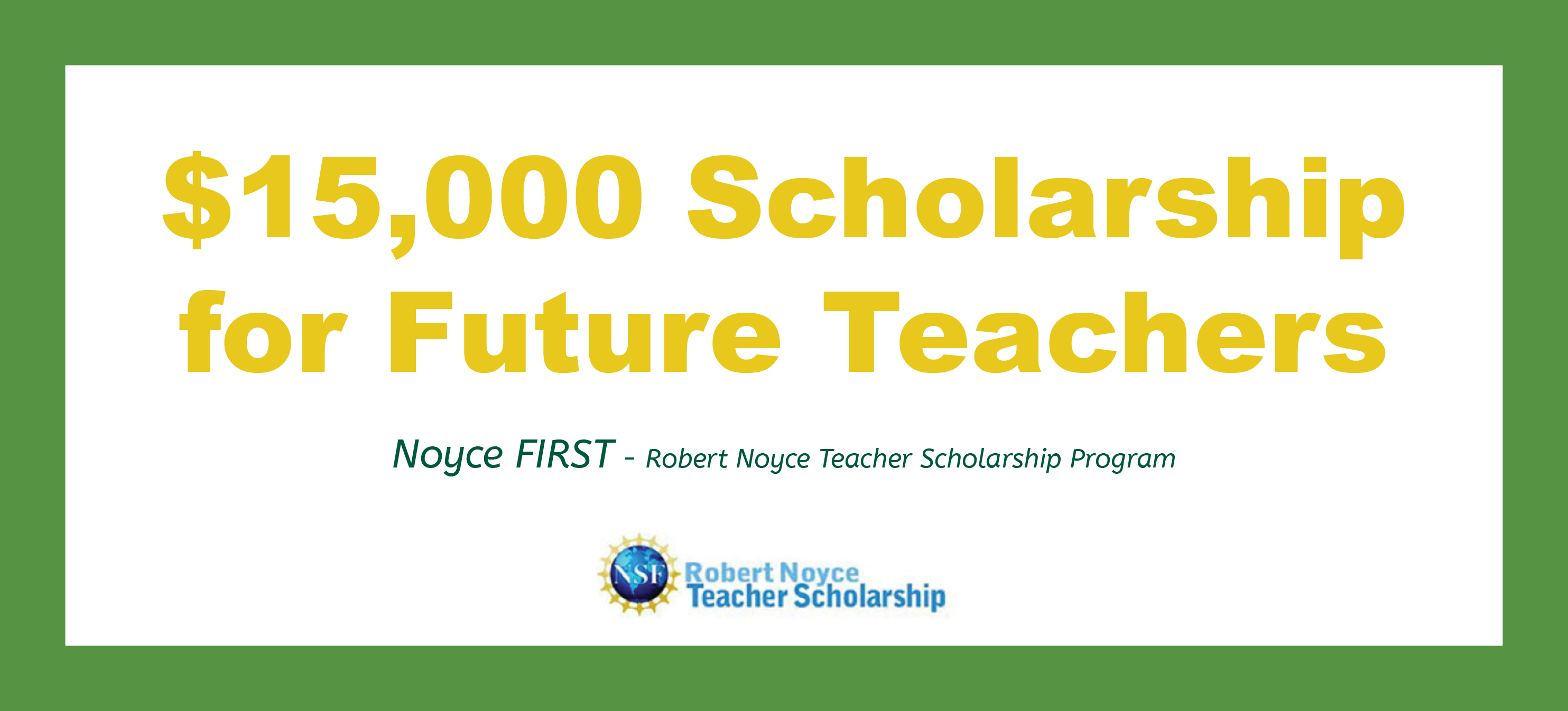 $15,000 Scholarship for Future Teachers
