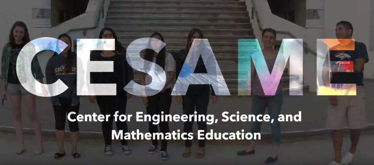CESAME: Center for Engineering, Science, and Mathematics Education