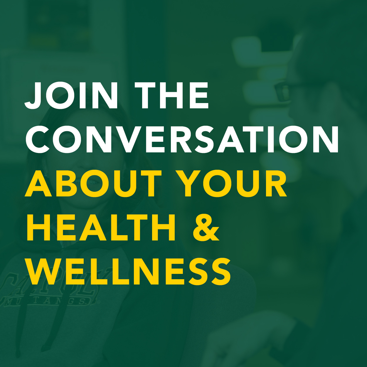 Join the conversation about your health and wellness