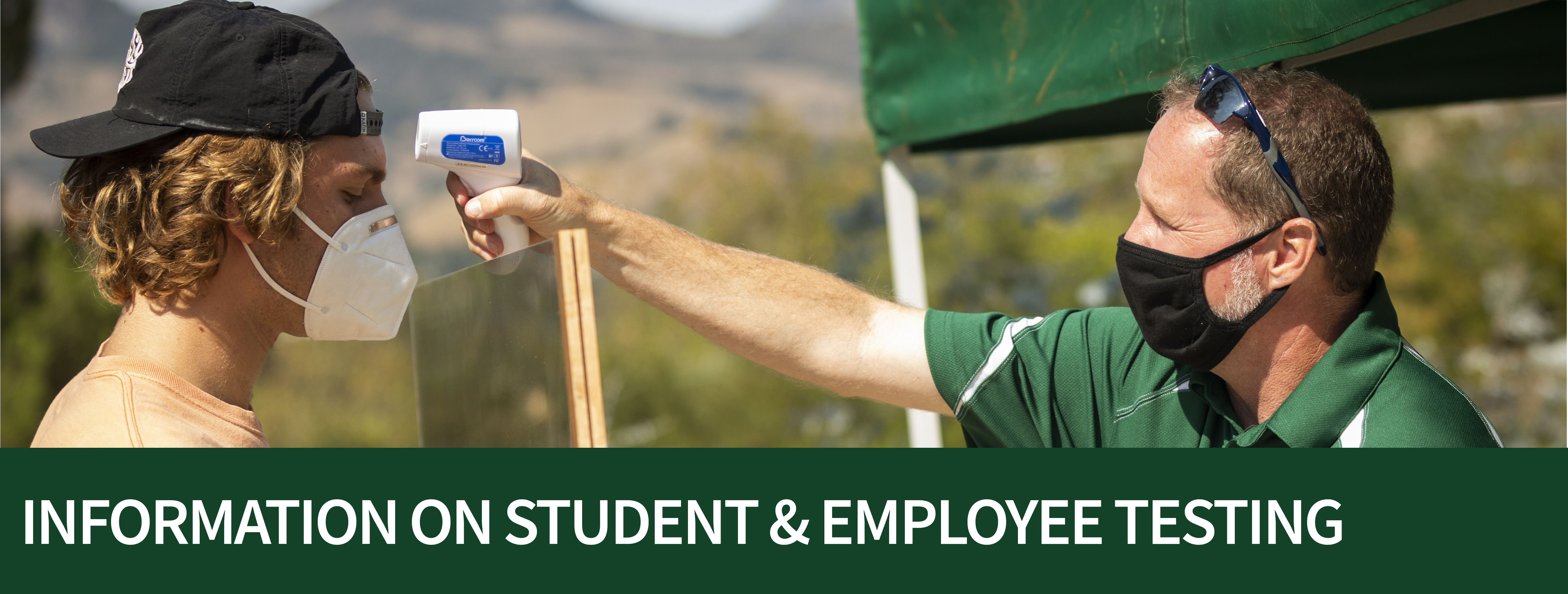 Student gets temperature checked on campus - Information on student and employee testing