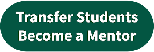 Linked button. Transfer students become a mentor.