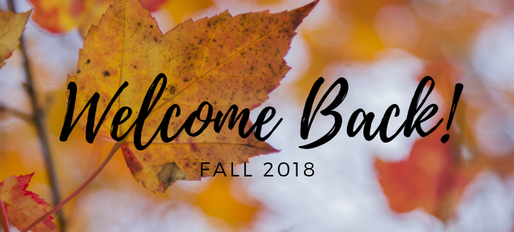 """Falling leaves with """"welcome back fall 2018"""""""
