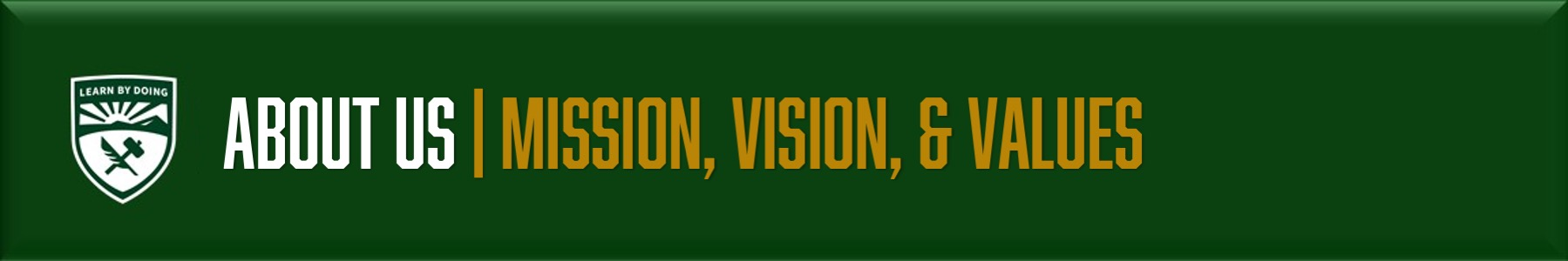 About Us- Mission Vision Values