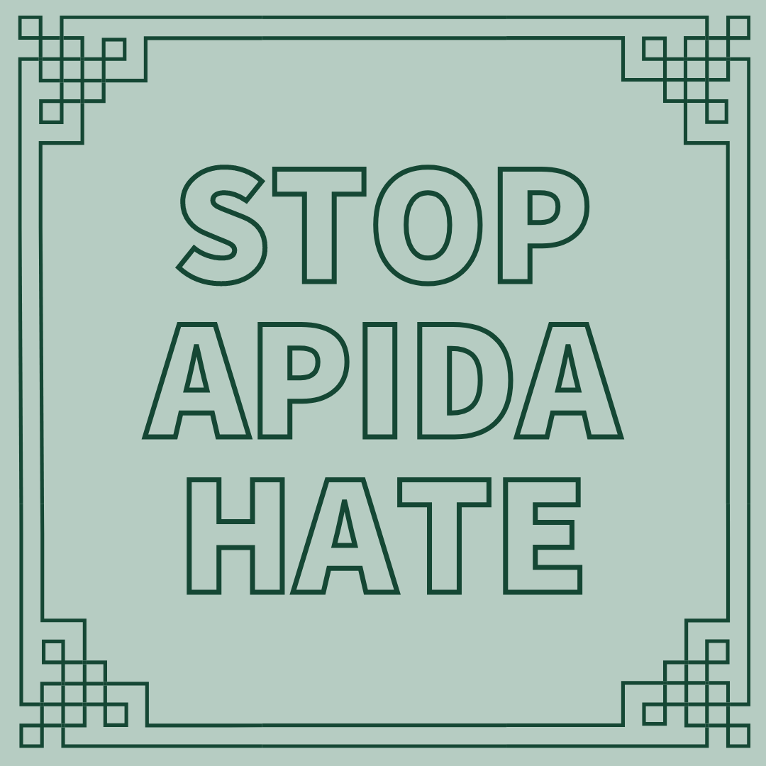 STOP APIDA HATE